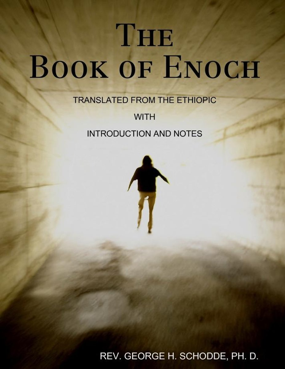 The Book of Enoch: Translated from the Ethiopic with Introduction and Notes