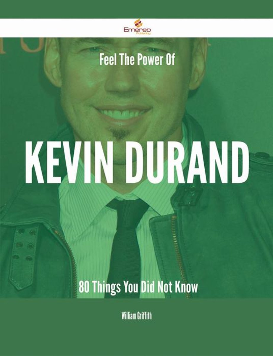 Feel The Power Of Kevin Durand - 80 Things You Did Not Know