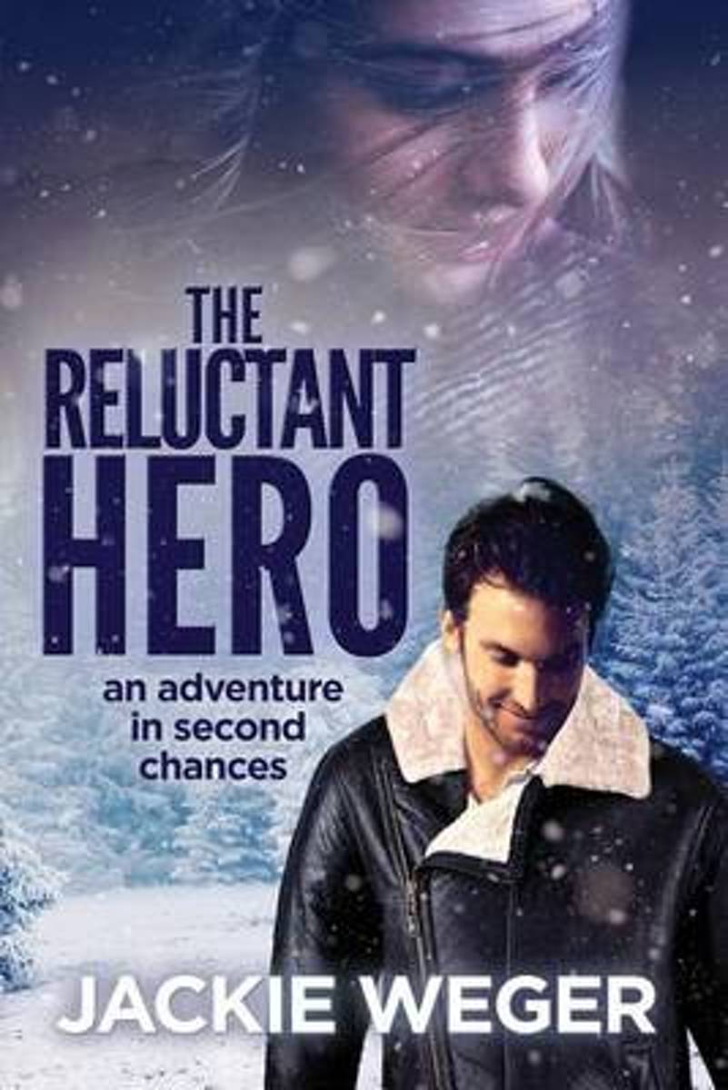 The Reluctant Hero