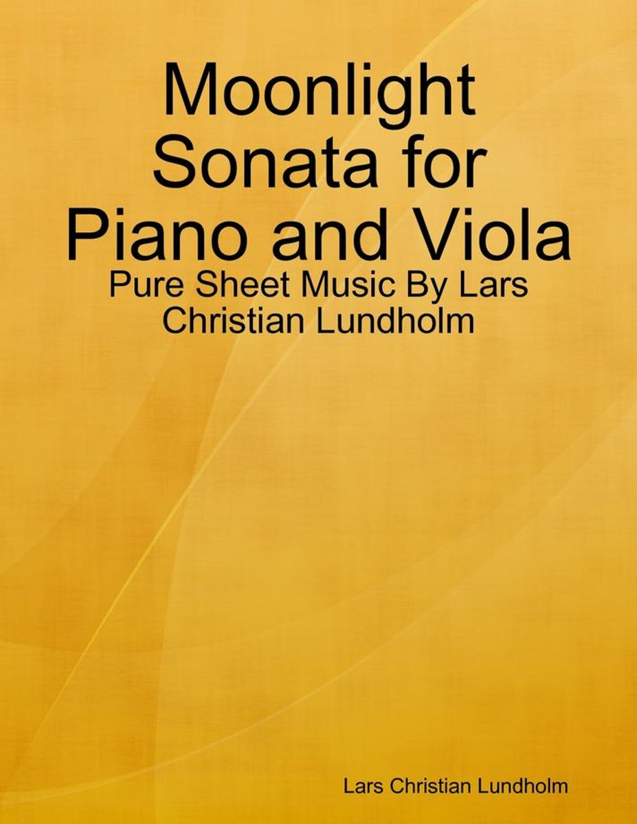 Moonlight Sonata for Piano and Viola - Pure Sheet Music By Lars Christian Lundholm