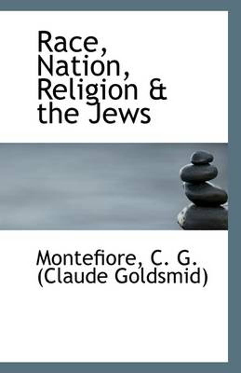Race, Nation, Religion & the Jews