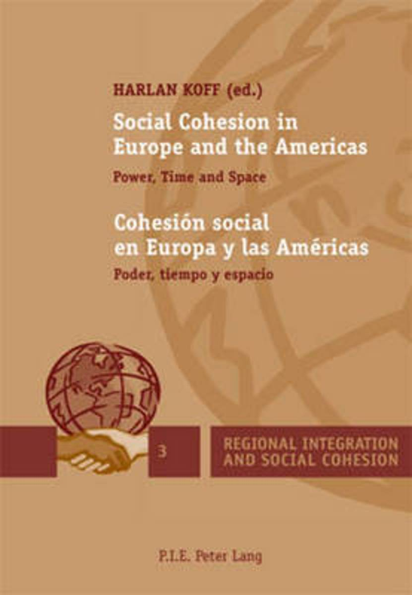 Social Cohesion in Europe and the Americas / Cohesion social en Europa y las Americas