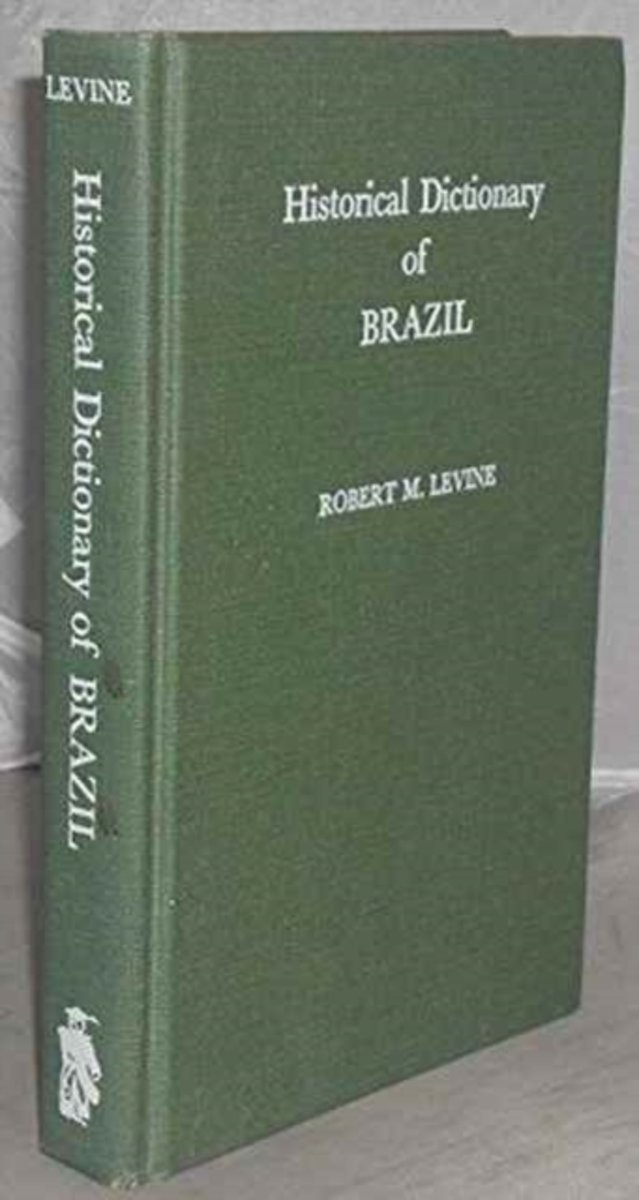 Historical Dictionary of Brazil
