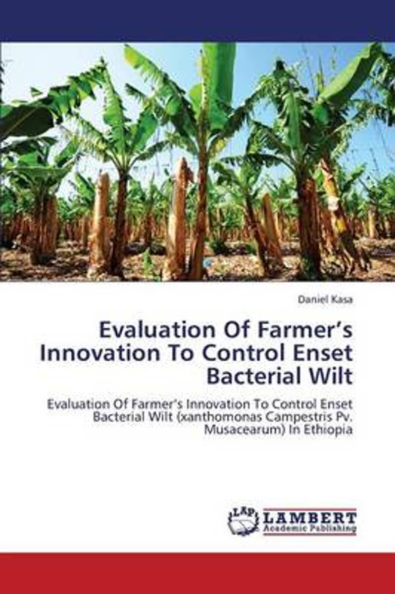 Evaluation of Farmer's Innovation to Control Enset Bacterial Wilt