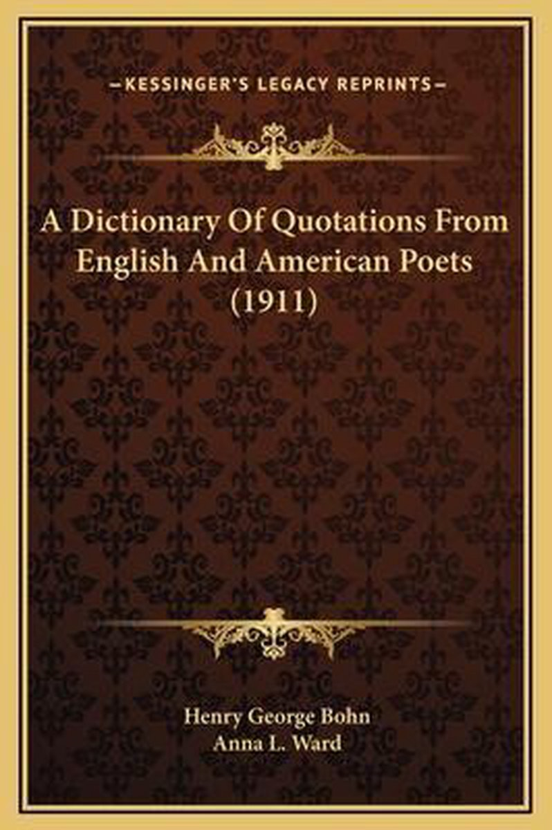 A Dictionary of Quotations from English and American Poets (1911)