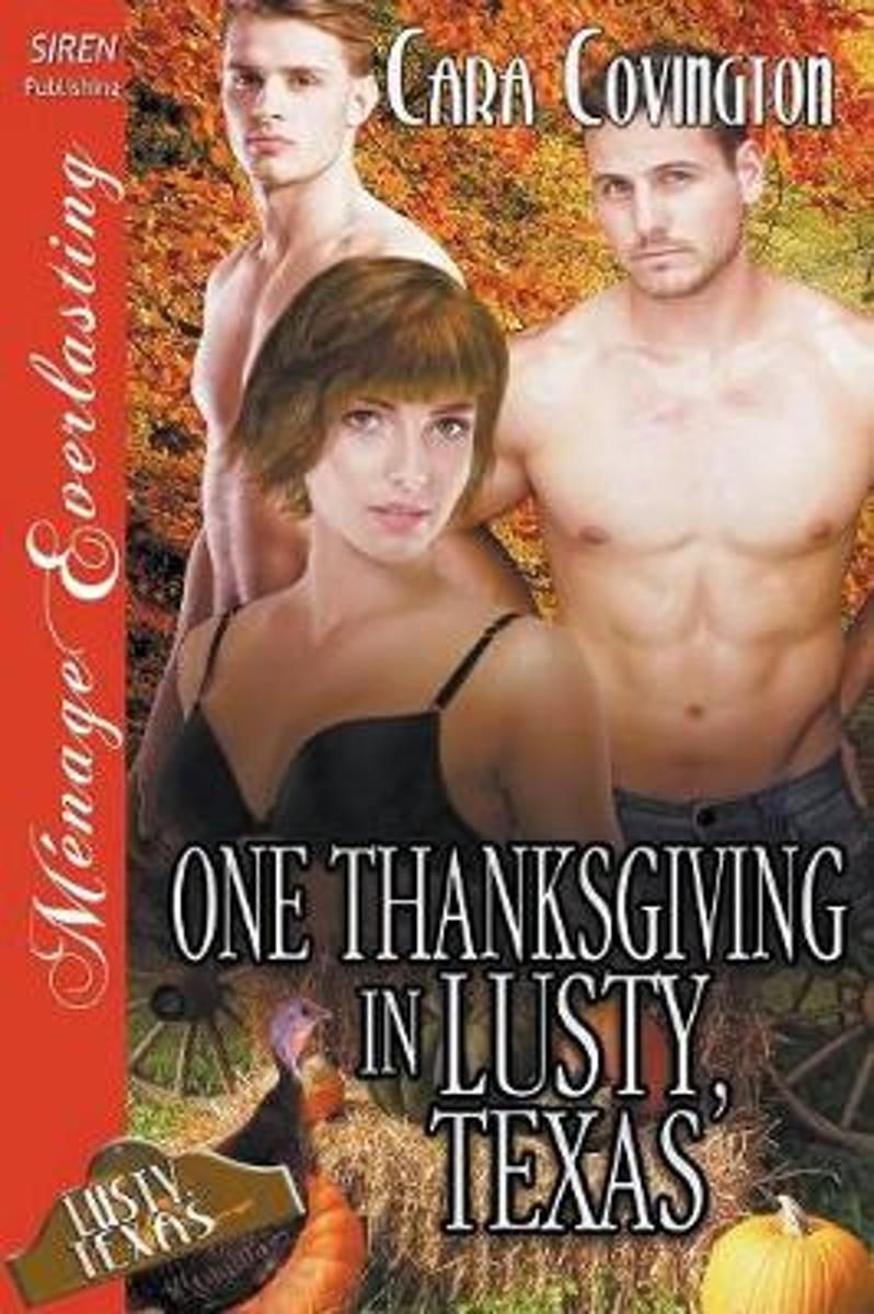 One Thanksgiving in Lusty, Texas [the Lusty, Texas Collection] (Siren Publishing Menage Everlasting)