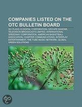 Companies Listed On The Otc Bulletin Board: Six Flags, E.Digital Corporation, Groupe Danone, Television Broadcasts Limited