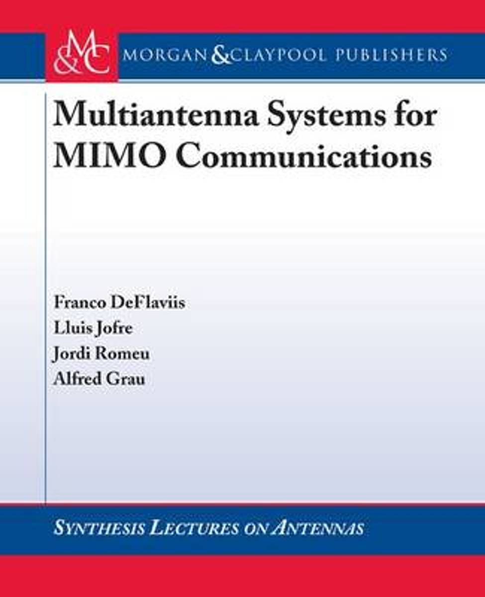 Multiantenna Systems for MIMO Communications