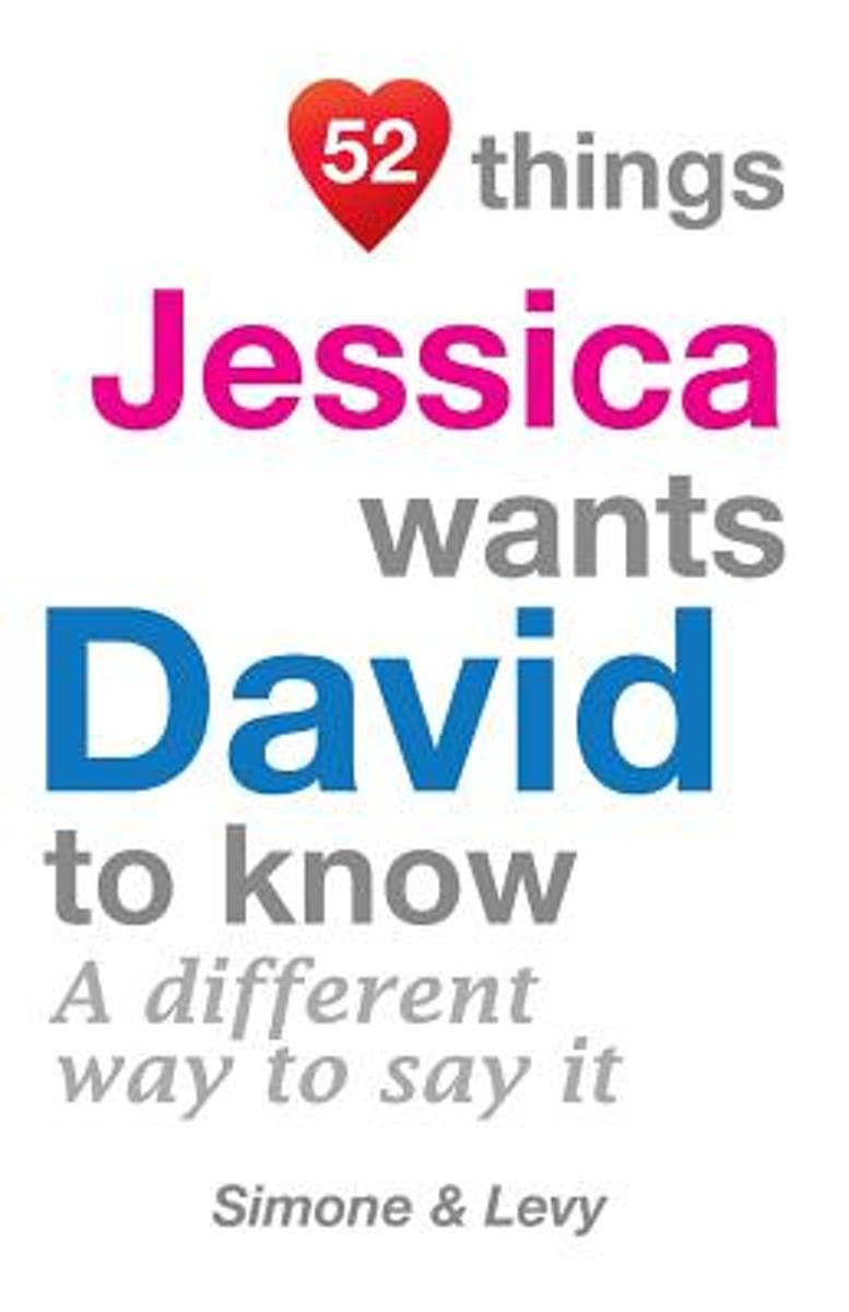 52 Things Jessica Wants David to Know