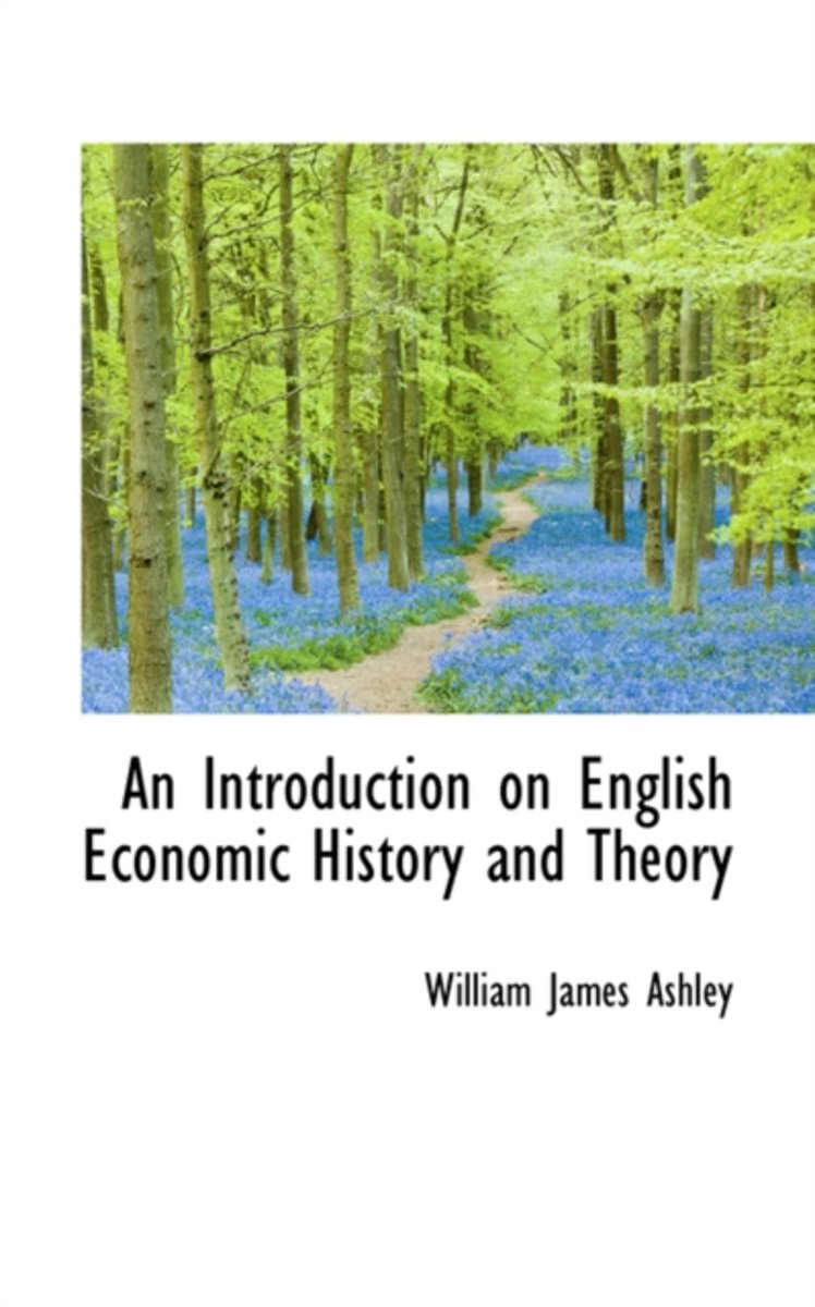 An Introduction on English Economic History and Theory