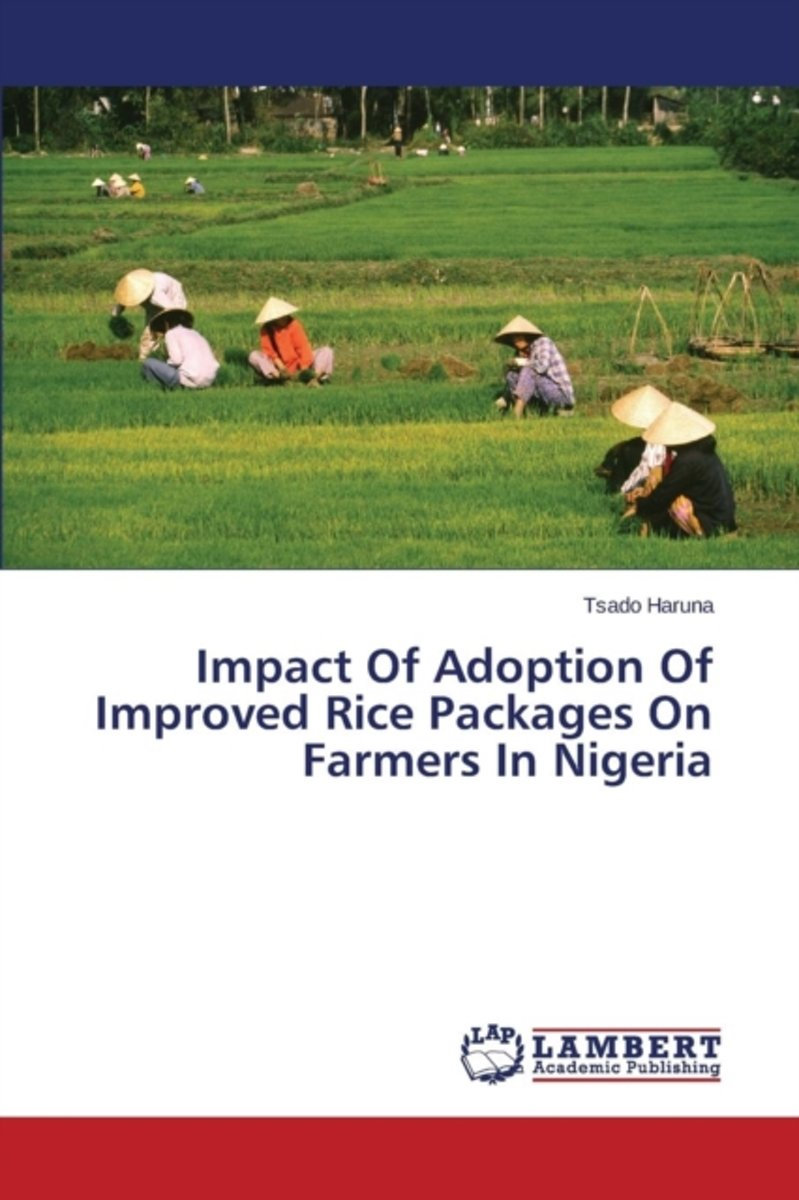 Impact of Adoption of Improved Rice Packages on Farmers in Nigeria