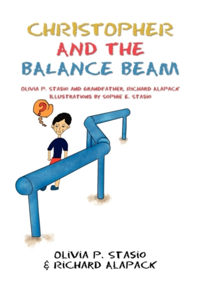 Christopher and the Balance Beam