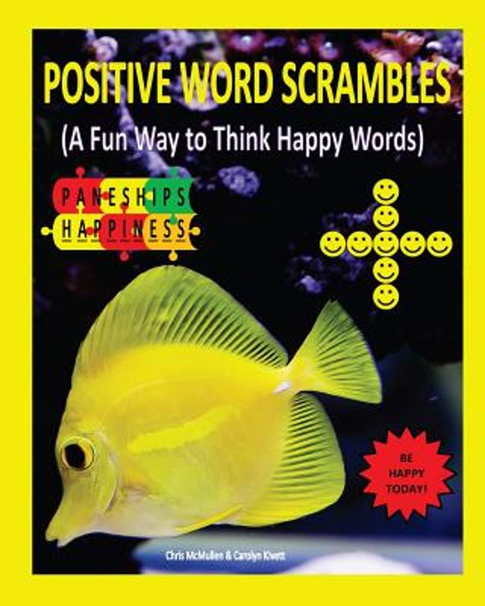 Positive Word Scrambles (a Fun Way to Think Happy Words)