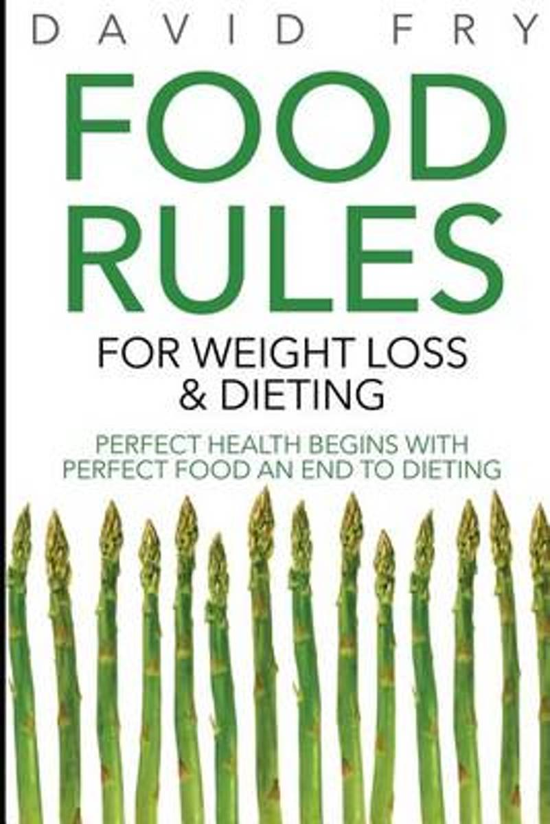 Food Rules for Weight Loss & Dieting