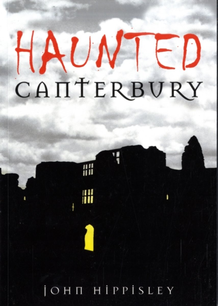 Haunted Canterbury