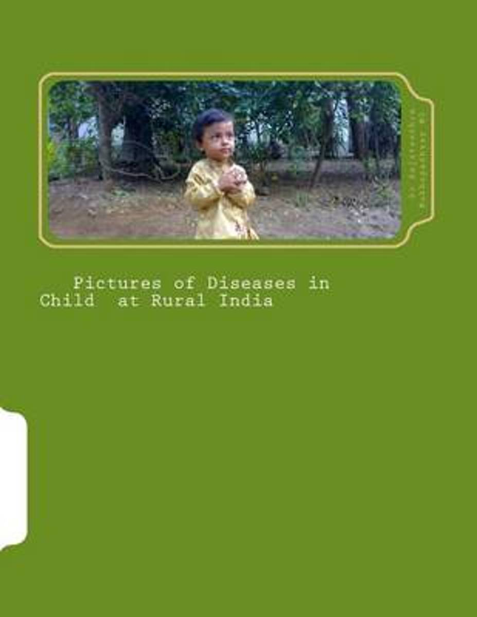 Pictures of Diseases in Child at Rural India