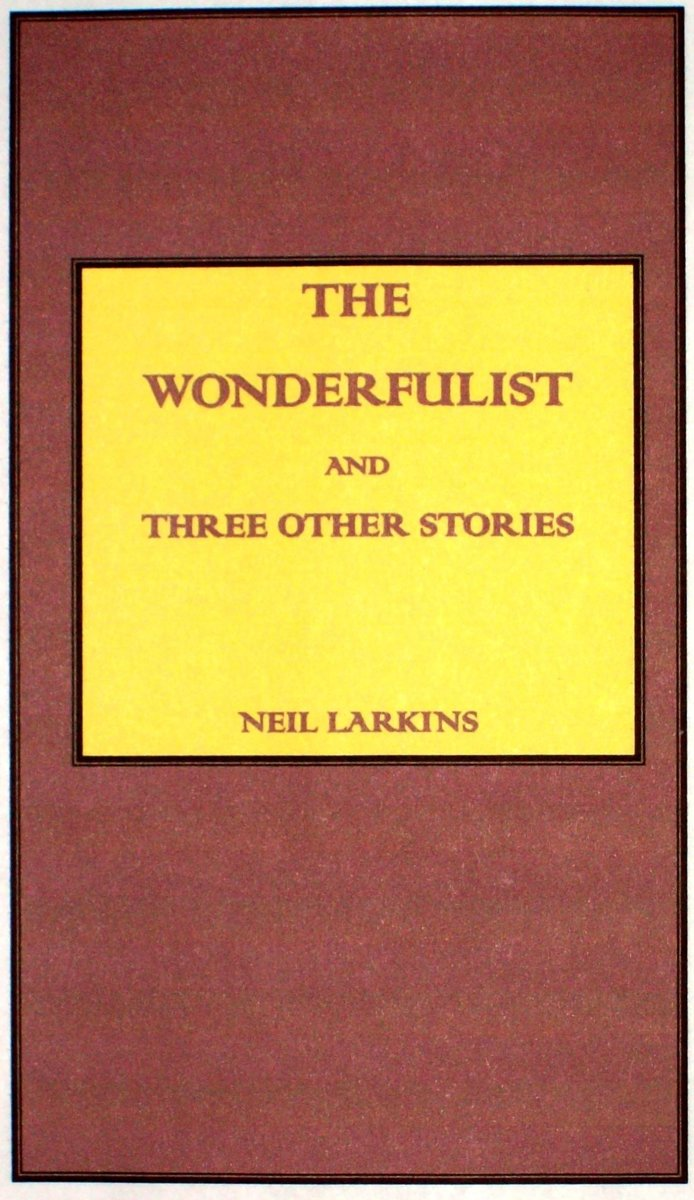 The Wonderfulist and Three Other Short Stories