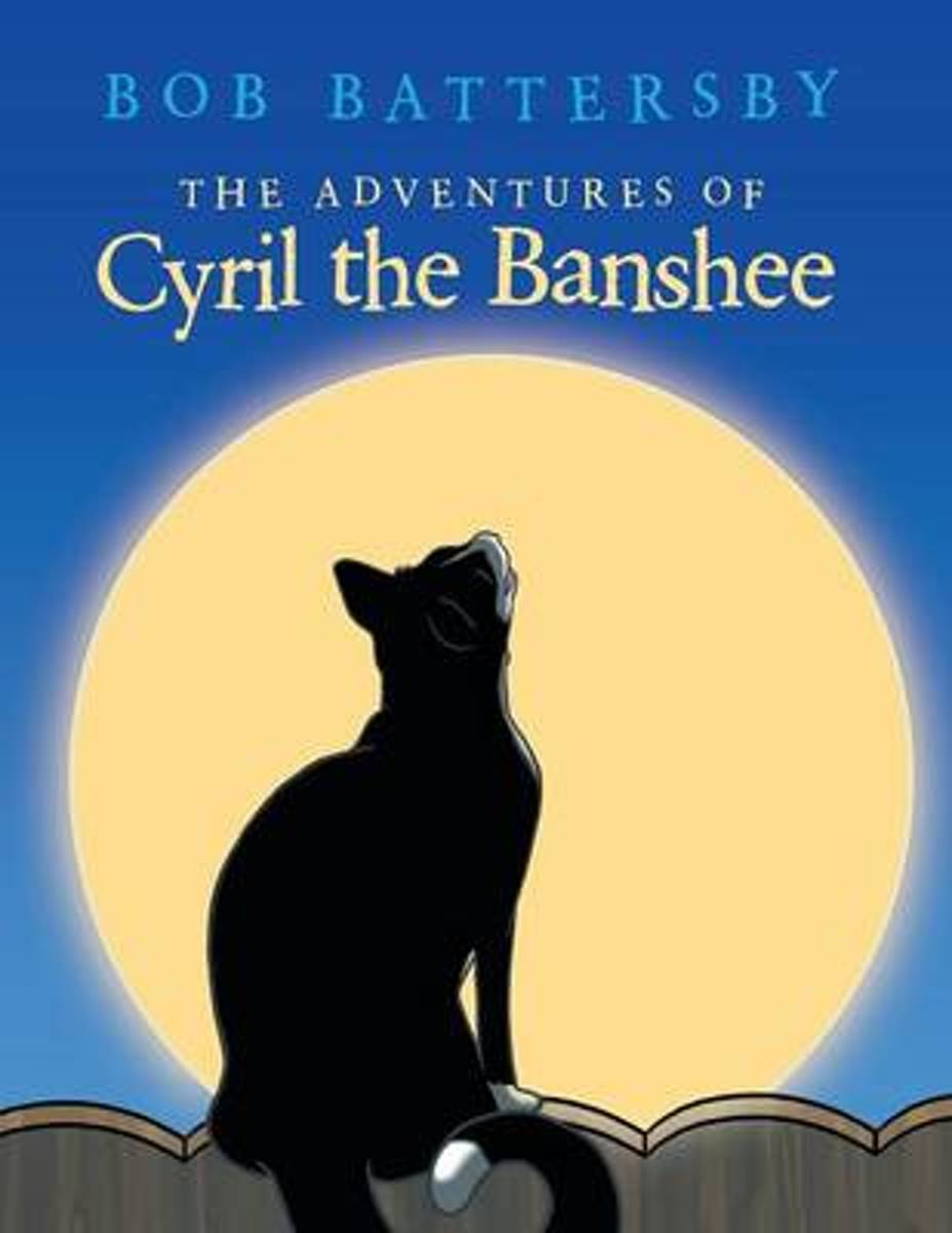 The Adventures of Cyril the Banshee