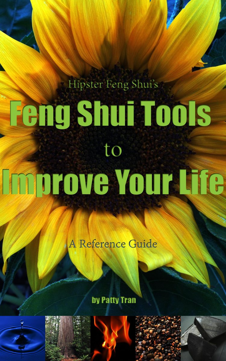 Hipster Feng Shui's Feng Shui Tools to Improve Your Life
