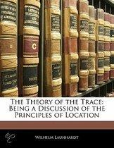 The Theory of the Trace