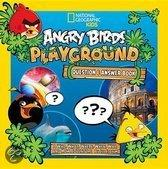 Angry Birds Playground: Question and Answer Book: A Who, What, Where, When, Why, and How Adventure