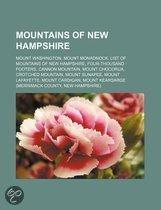 Mountains Of New Hampshire: Mount Washington, Mount Monadnock, List Of Mountains Of New Hampshire, Four-Thousand Footers, Cannon Mountain