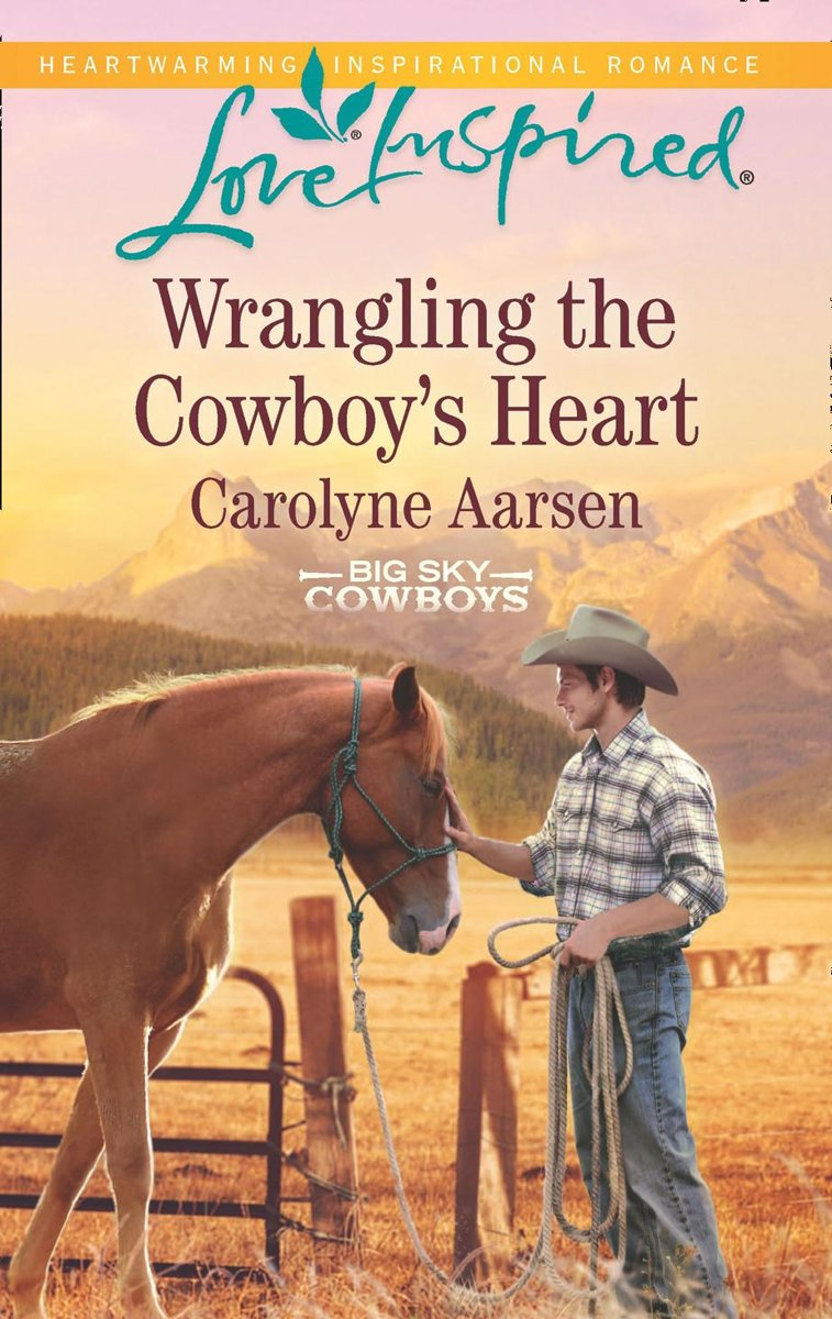 Wrangling The Cowboy's Heart (Mills & Boon Love Inspired) (Big Sky Cowboys, Book 1)