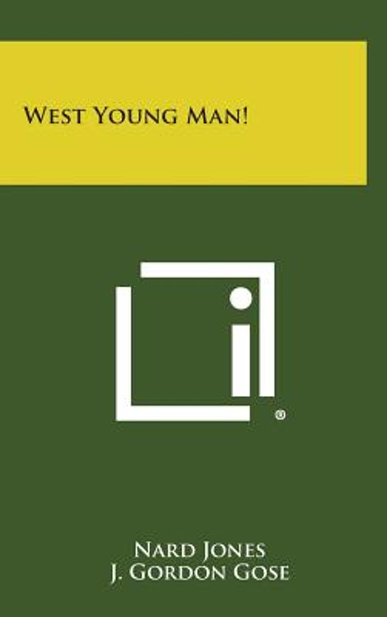 West Young Man!