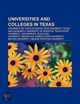 Universities And Colleges In Texas: University Of Texas At Austin, Rice University, Texas A&M University, Texas A&M University-Kingsville