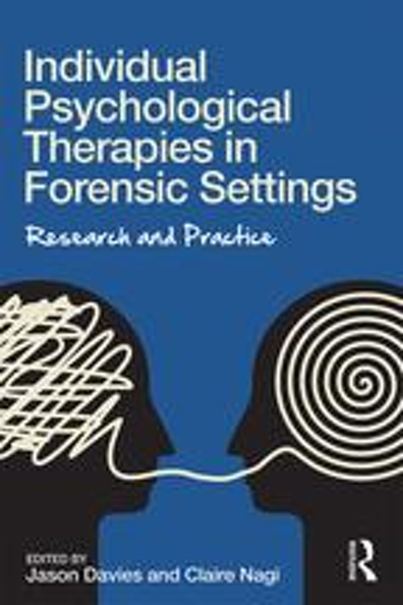 Individual Psychological Therapies in Forensic Settings