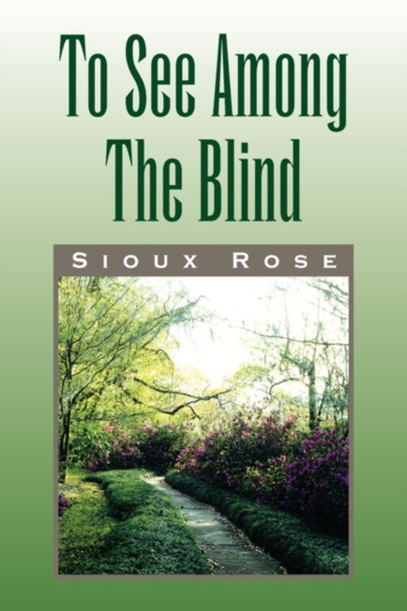 To See Among The Blind