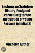 Lectures On Scripture History, Designed Particularly For The Instruction Of Young Persons In India (Volume 2)