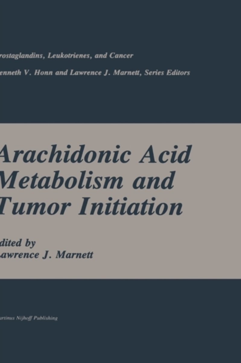 Arachidonic Acid Metabolism and Tumor Initiation