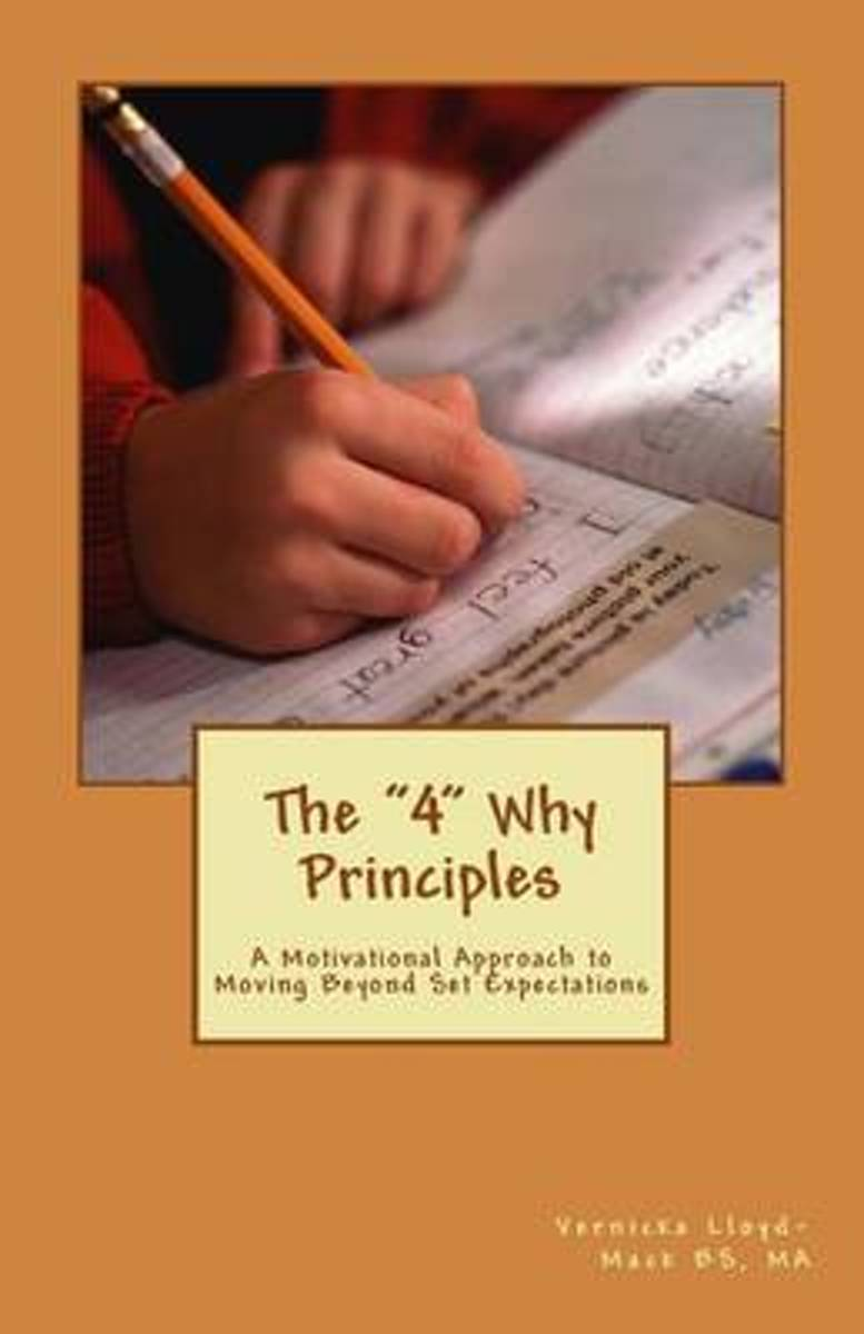 The 4 Why Principles