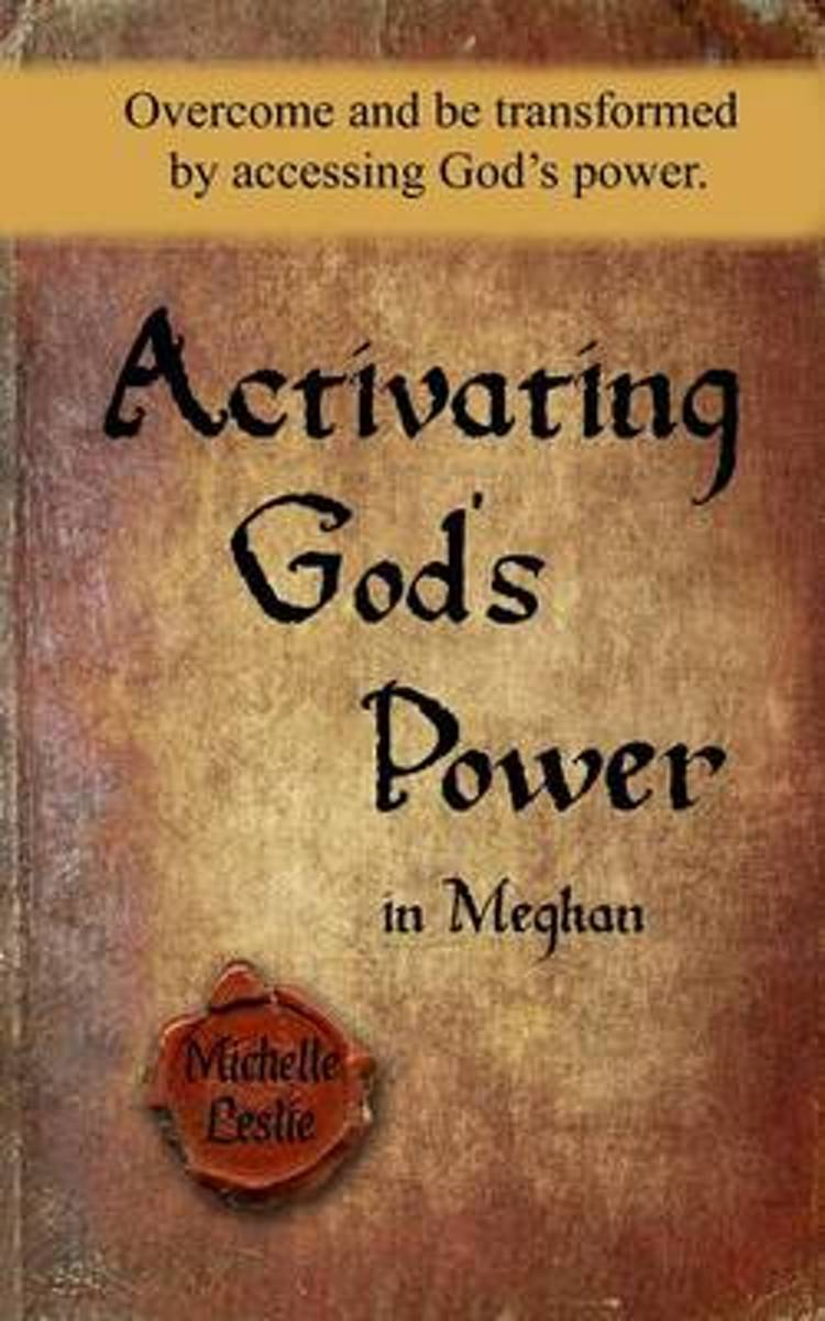 Activating God's Power in Meghan