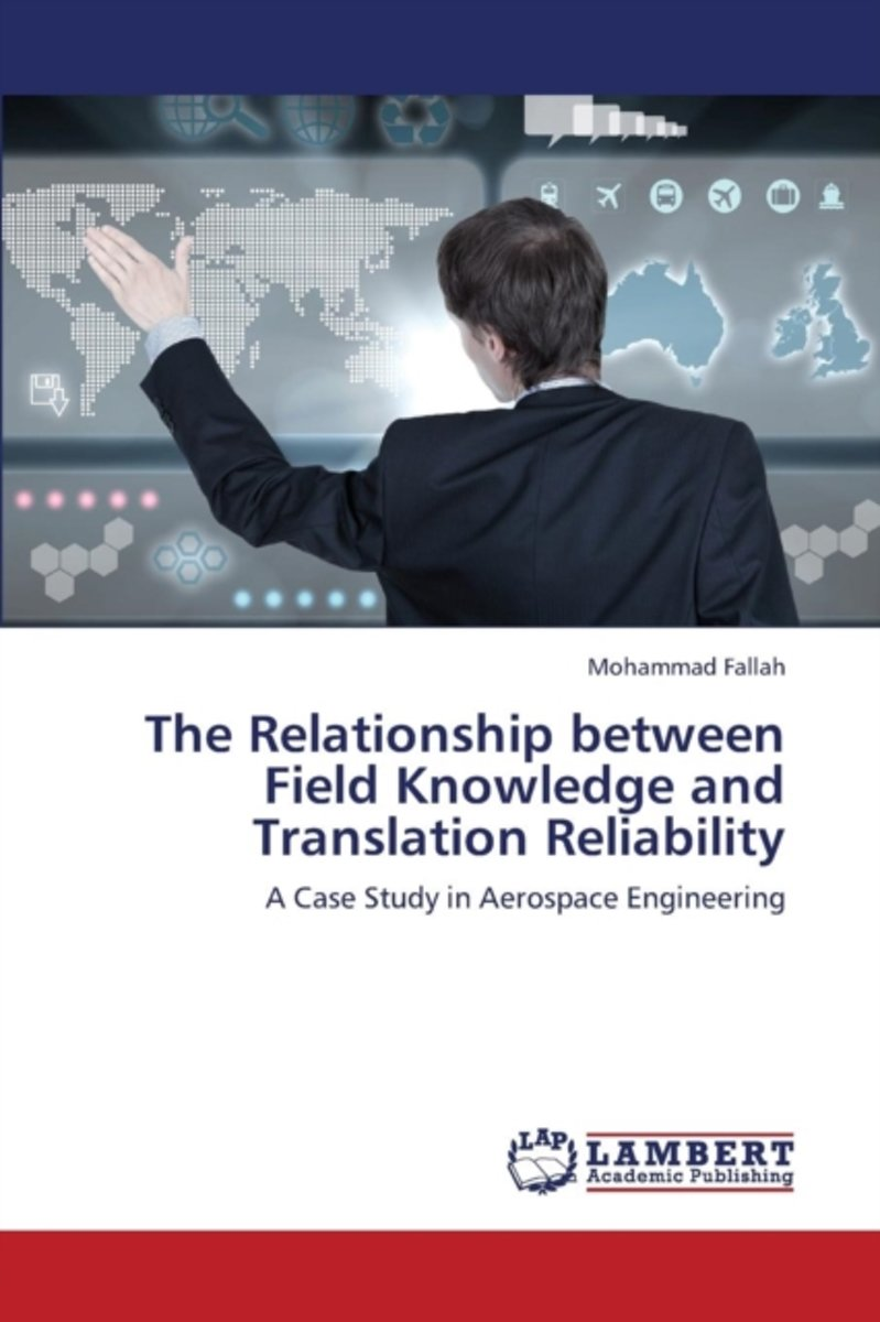 The Relationship Between Field Knowledge and Translation Reliability