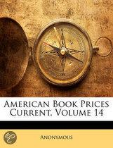 American Book Prices Current, Volume 14