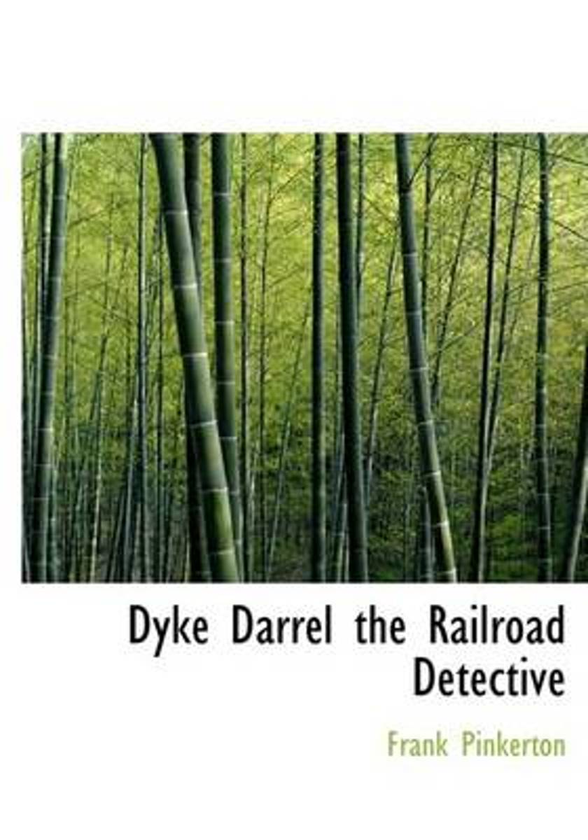 Dyke Darrel the Railroad Detective
