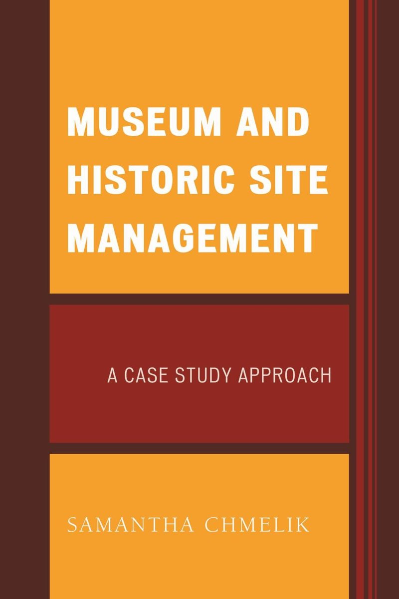 Museum and Historic Site Management