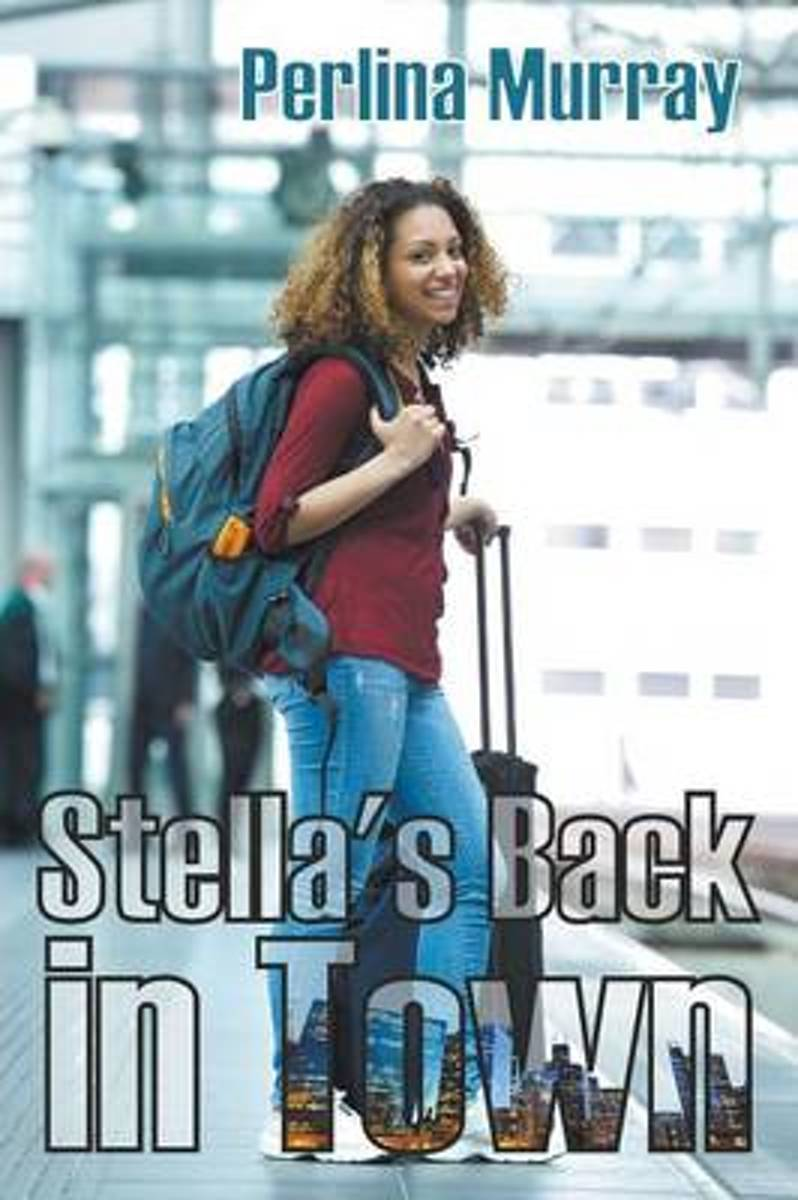Stella's Back in Town