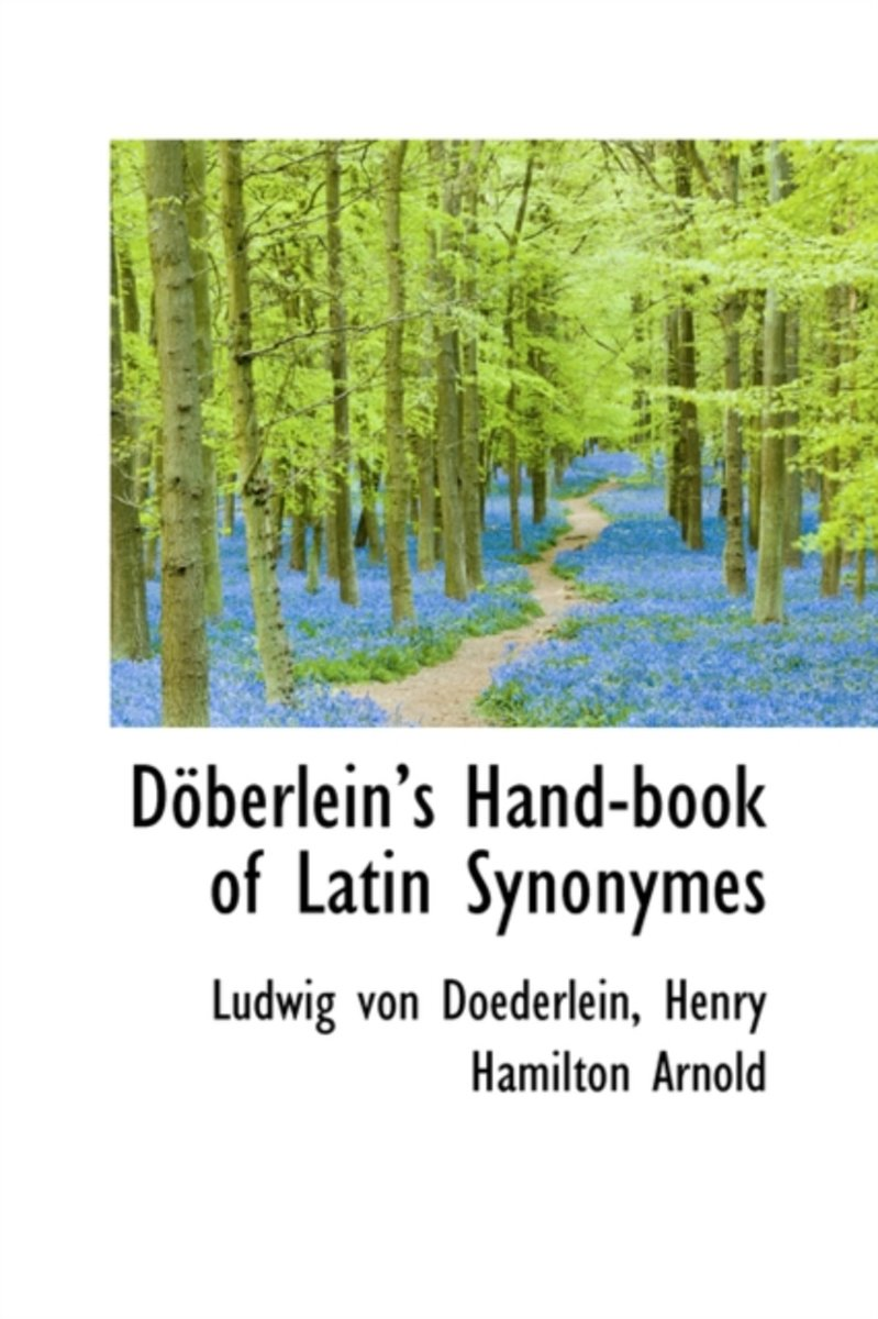 D Berleins Hand-Book of Latin Synonymes