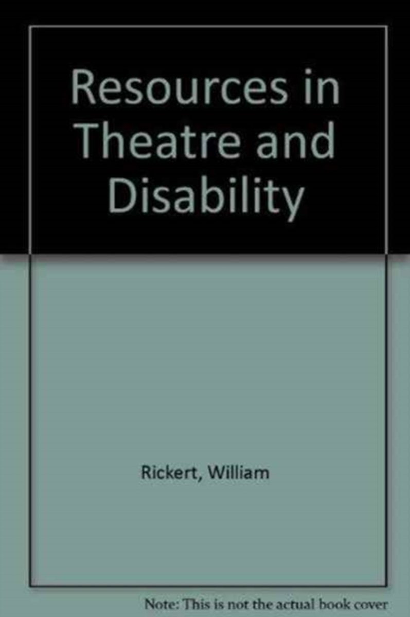 Resources in Theatre and Disability