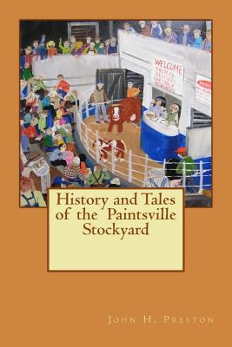 History and Tales of the Paintsville Stockyard