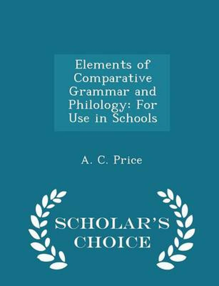 Elements of Comparative Grammar and Philology