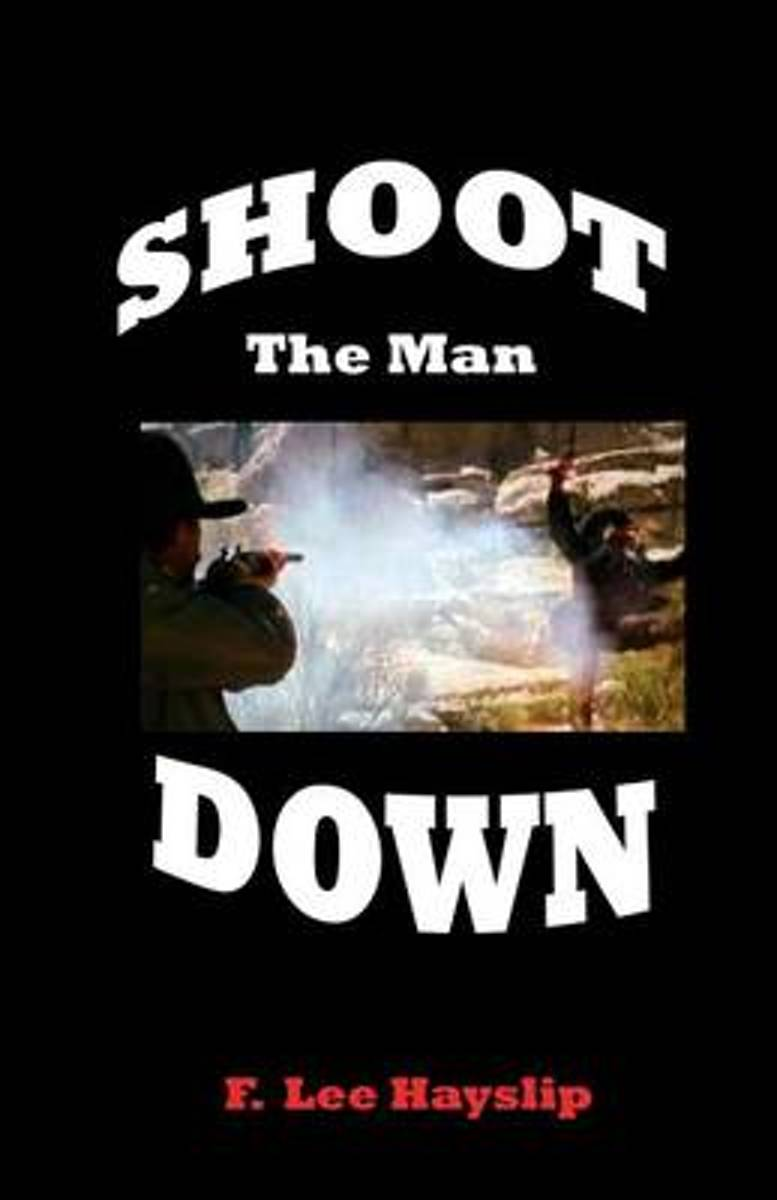 Shoot the Man Down