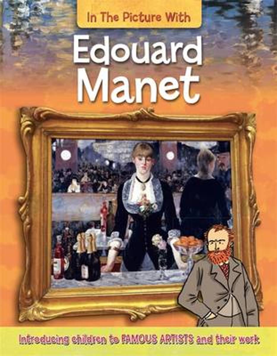 In the Picture With Edouard Manet