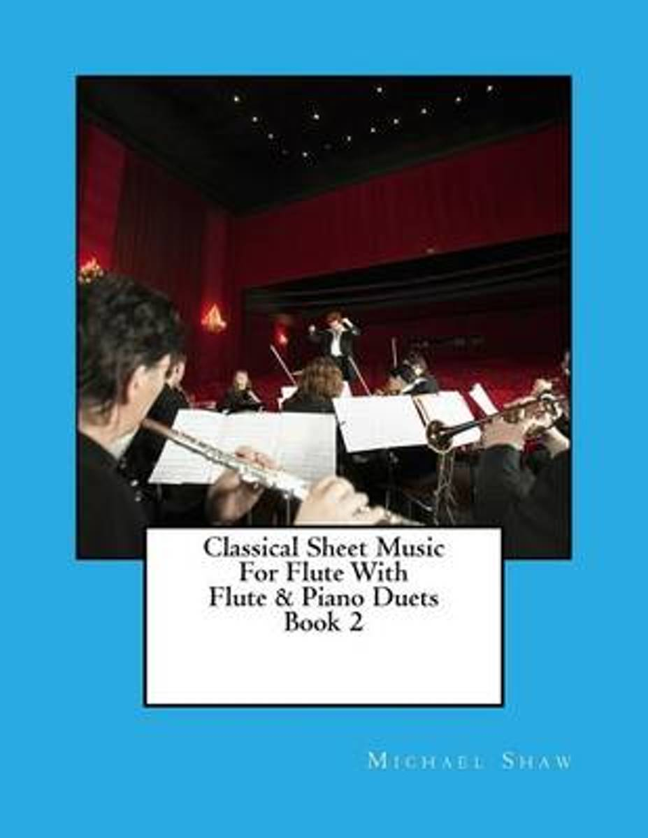 Classical Sheet Music for Flute with Flute & Piano Duets Book 2