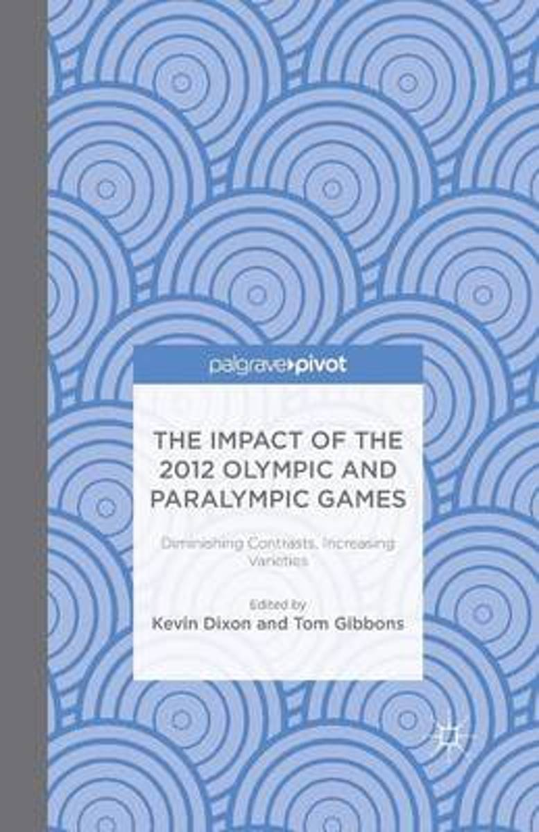 The Impact of the 2012 Olympic and Paralympic Games