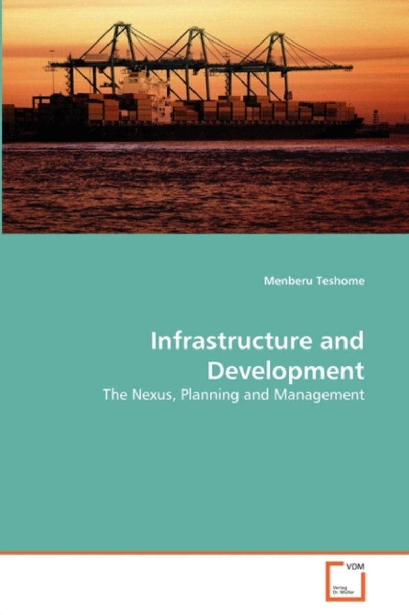 Infrastructure and Development