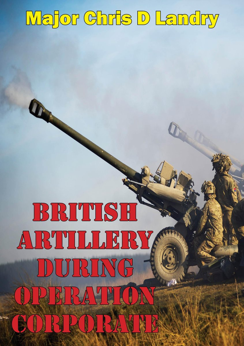 British Artillery During Operation Corporate